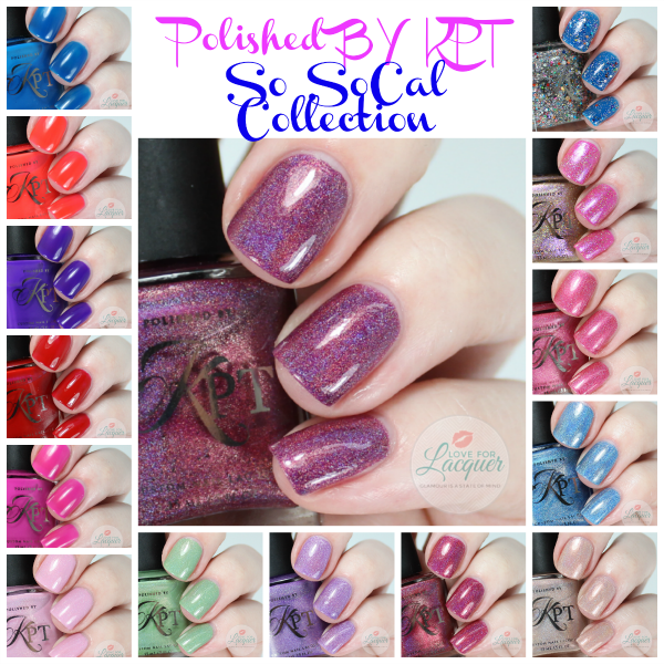 Polished By KPT   So SoCal Collection
