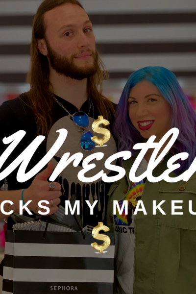 What Happens When You Have A Wrestler Pick Out Your Makeup At Sephora?