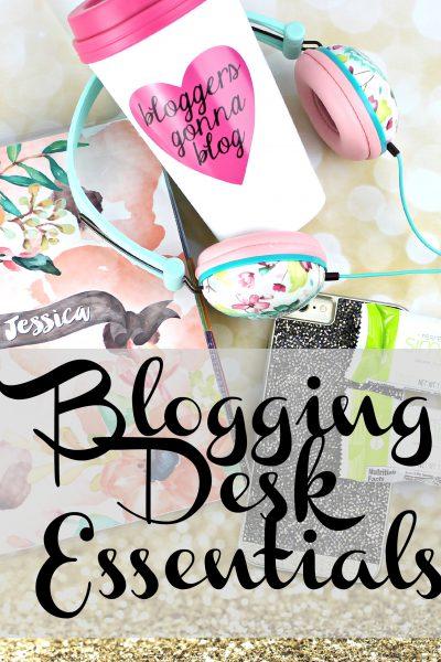What's On My Desk?   Blogging Desk Essentials